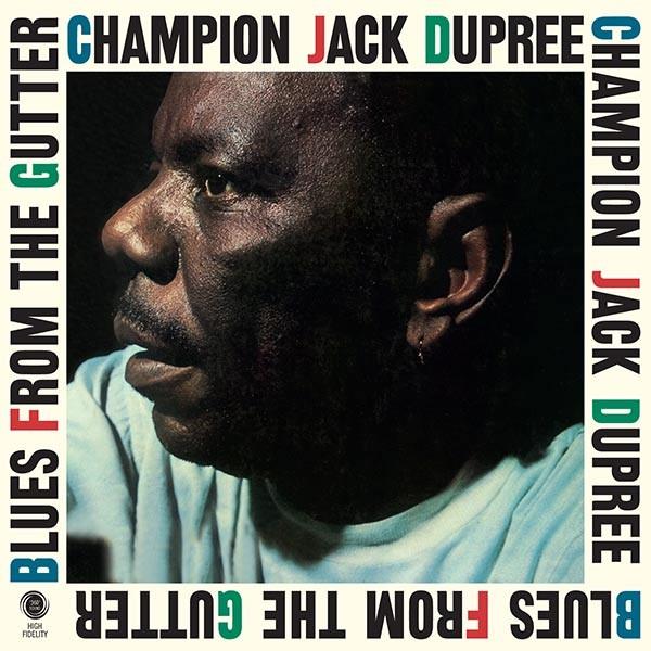 Champion Jack Dupree - Blues From The Gutter + 2 Bonus Tracks (Ltd. 180g Vinyl)