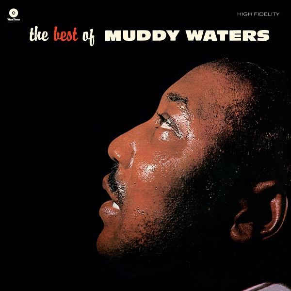 Muddy Waters - The Best Of Muddy Waters + 4 Bonus Tracks
