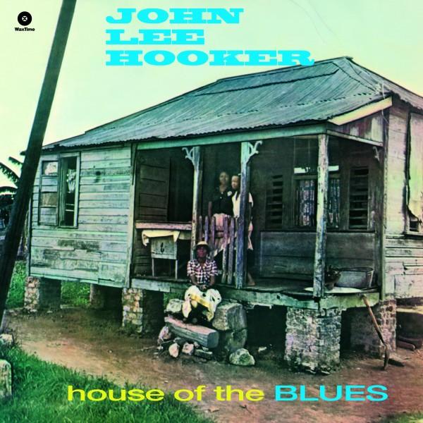 John Lee Hooker - House Of The Blues + 2 Bonus Tracks (Ltd. Edt. 180g Vinyl)