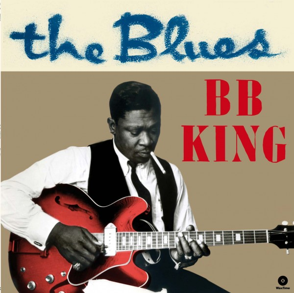 B.B. King - The Blues + 4 Bonus Tracks (Ltd. 180g Vinyl)
