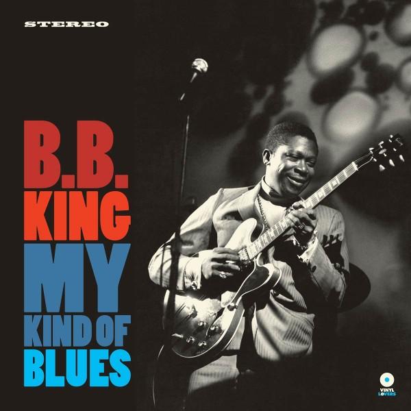 B.B. King - My Kind Of Blues + 2 Bonus Tracks