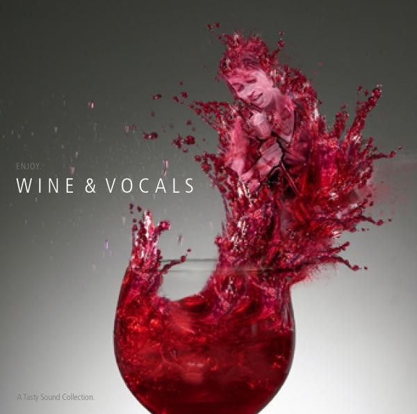 WINE & VOCALS - A Tasty Sound Collection