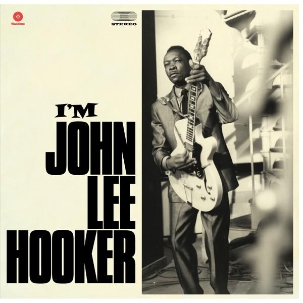 John Lee Hooker - I´m John Lee Hooker + 4 Bonus Tracks (Ltd. Edt. 180g Vinyl)